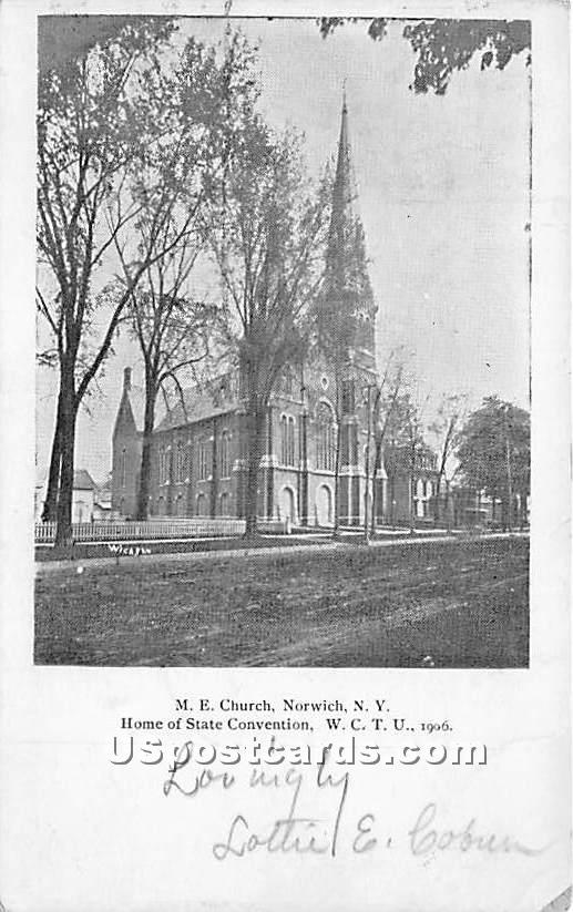 ME Church, Home of State Convention - Norwich, New York NY Postcard