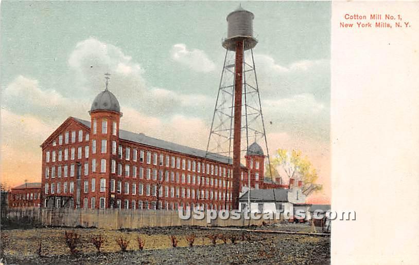 Cotton Mill - New York Mills Postcards, New York NY Postcard