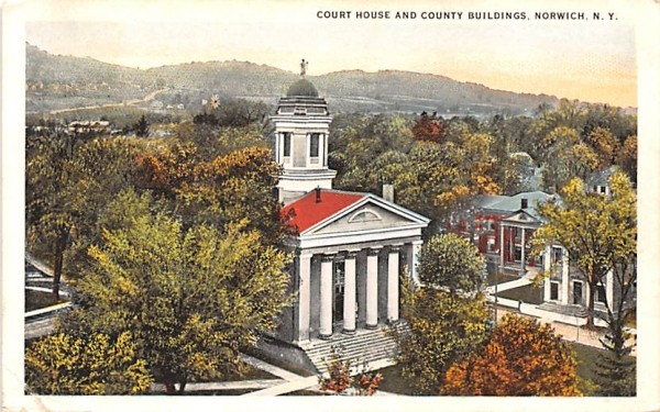 Court House & County Buildings Norwich, New York Postcard