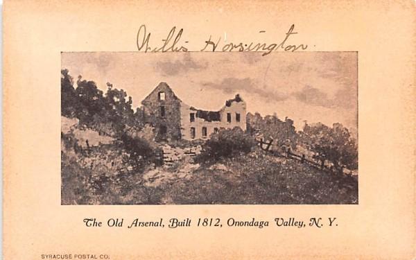 Old Arsenal Onondaga Valley, New York Postcard