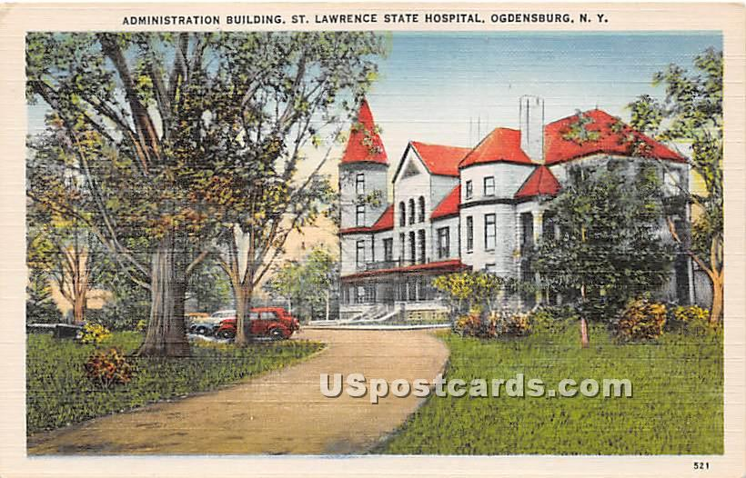 St Lawrence State Hospital - Ogdensburg, New York NY Postcard