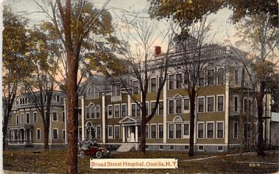 Broad Street Hospital Oneida, New York Postcard