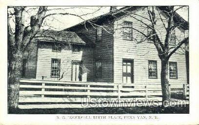 R.G. Ingersoll Birth Place - Penn Yan, New York NY Postcard