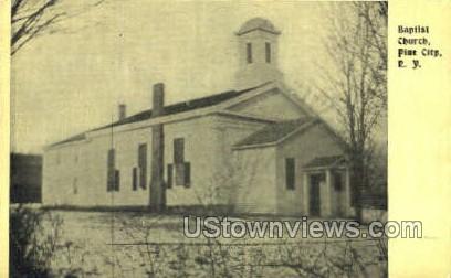Baptist Church - Pine City, New York NY Postcard