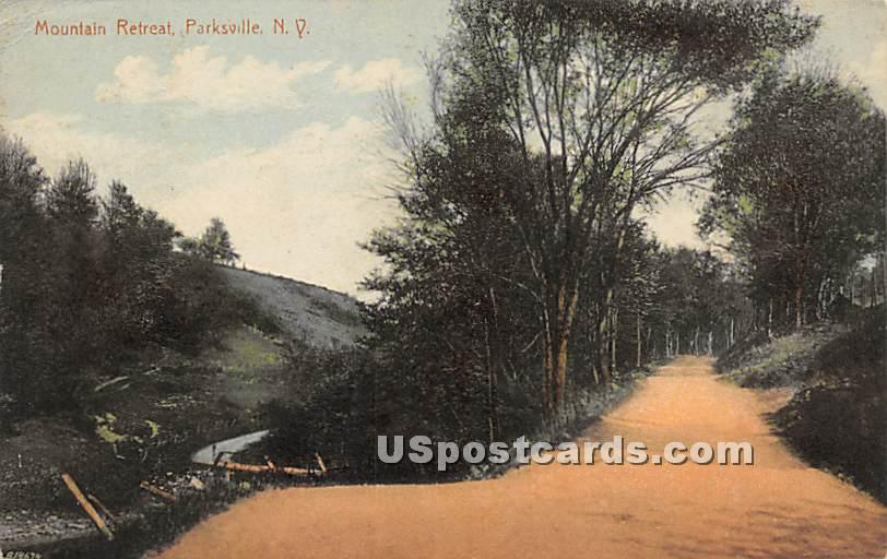 Mountain Retreat - Parksville, New York NY Postcard