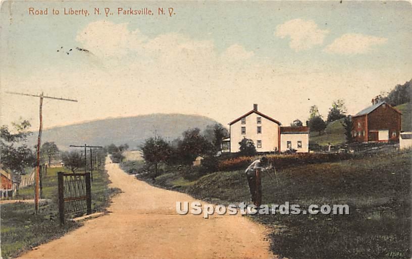 Road to Liberty - Parksville, New York NY Postcard