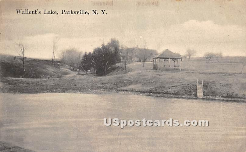 Wallent's Lake - Parksville, New York NY Postcard