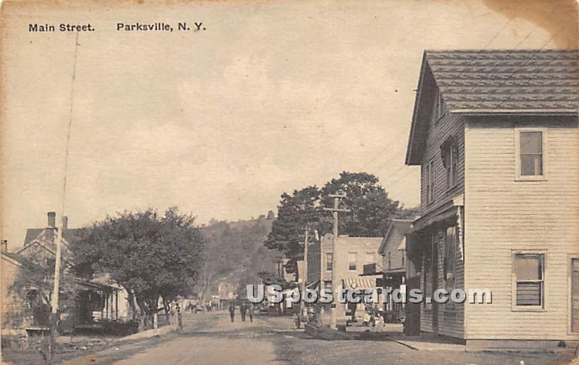 Main Street - Parksville, New York NY Postcard