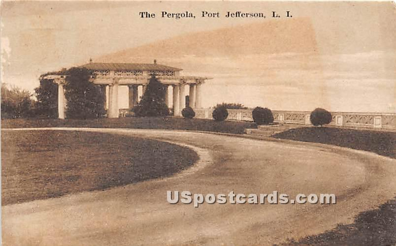 The Pergola - Port Jefferson, New York NY Postcard