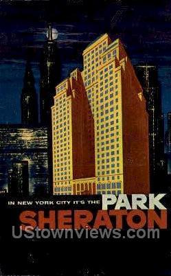 The Park Sheraton - New York City Postcards, New York NY Postcard