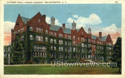 Lathrop Hall, Vassar College - Poughkeepsie, New York NY Postcard