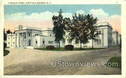 Lincoln Baths - Saratoga Springs, New York NY Postcard