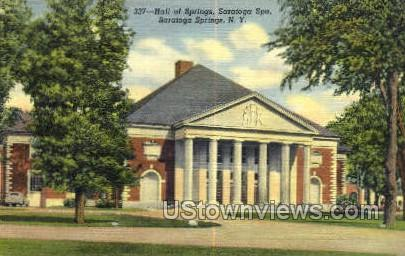 Hall of Springs - Saratoga Springs, New York NY Postcard