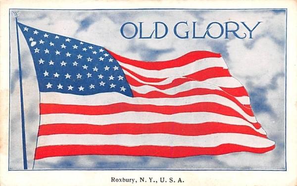 Old Glory Roxbury, New York Postcard