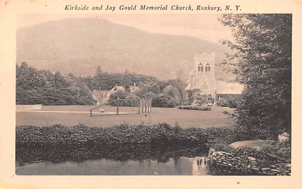 Kirkside & Jay Gould Memorial Church Roxbury, New York Postcard