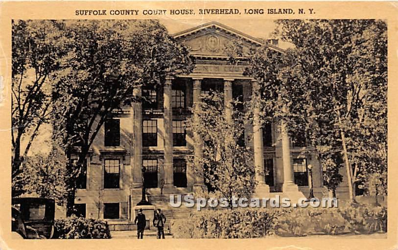 Suffolk County Court House - Riverhead, New York NY Postcard