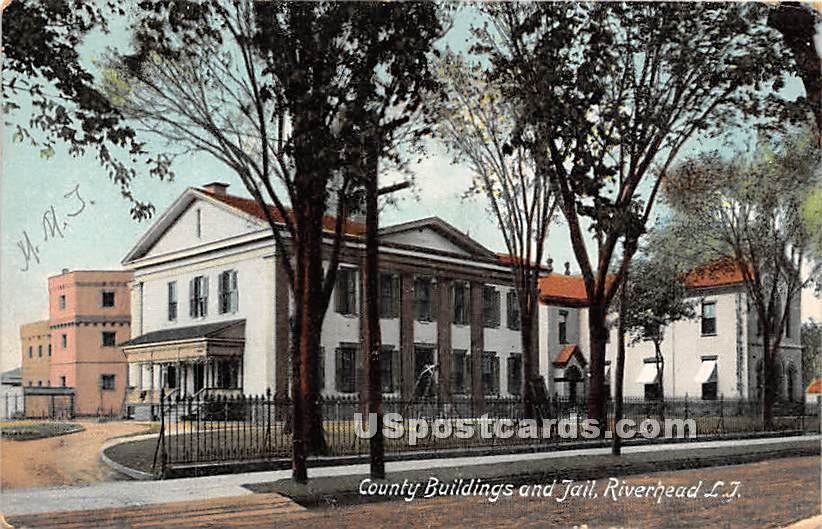 County Buildings & Jail - Riverhead, New York NY Postcard