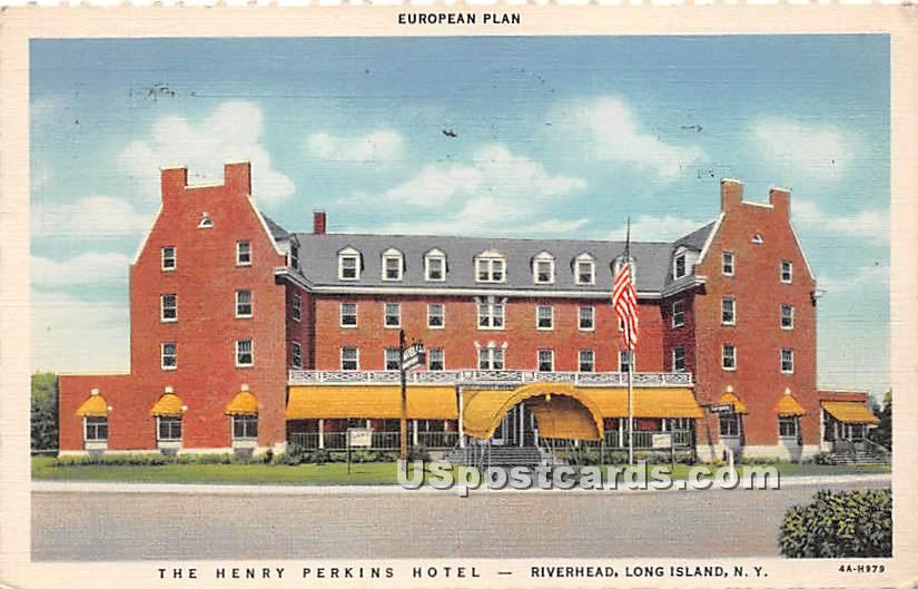Henry Perkins Hotel - Riverhead, New York NY Postcard