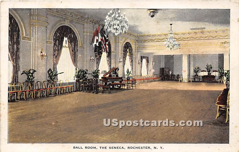Ball Room, The Seneca - Rochester, New York NY Postcard