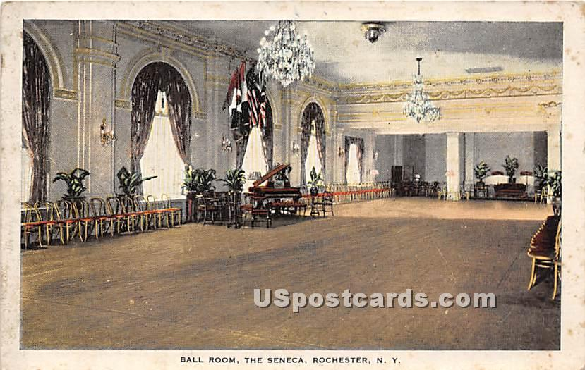 Ball Room, The Seneca - Rochester, New York NY Postcard