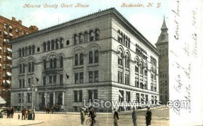 Monrow County Court House - Rochester, New York NY Postcard