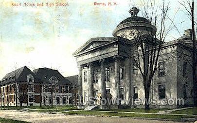 Court House & High School - Rome, New York NY Postcard