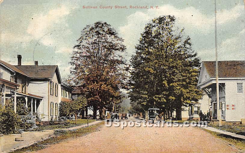 Sullivan County Street - Rockland, New York NY Postcard