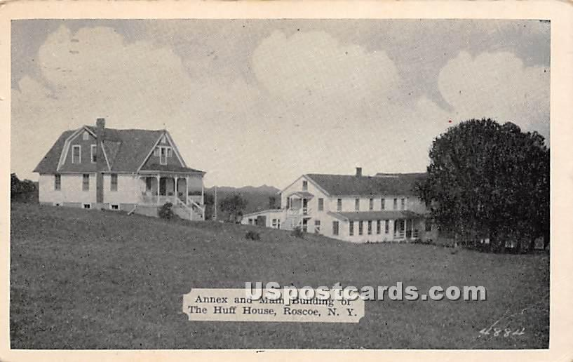 Annex and Main Building of The Huff House - Roscoe, New York NY Postcard