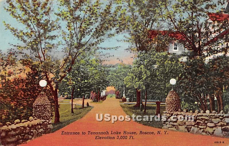 Entrance to Tenannah Lake House - Roscoe, New York NY Postcard