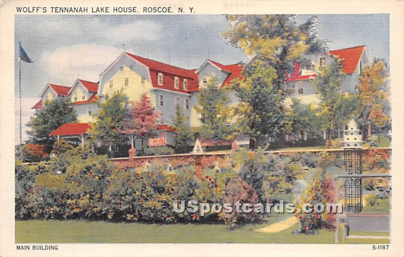 Wolff's Tennanah Lake House - Roscoe, New York NY Postcard