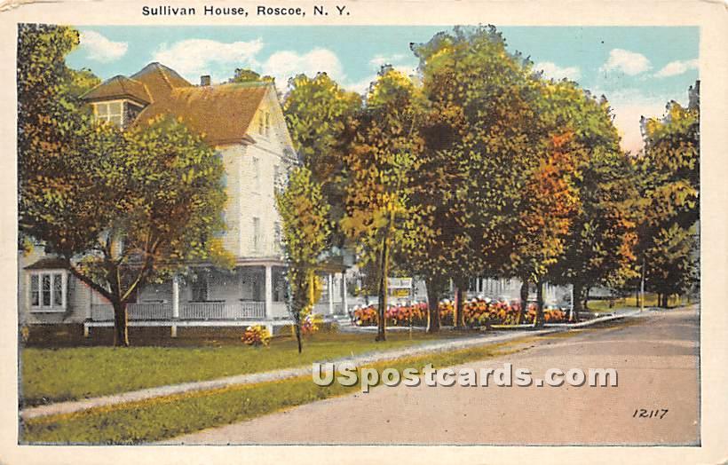 Sullivan House - Roscoe, New York NY Postcard