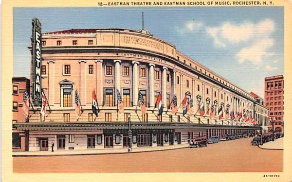 Eastman Theatre & Eastman School of Music Rochester, New York Postcard