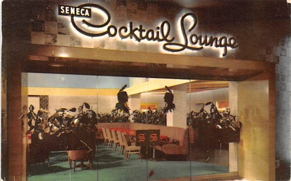 Seneca Cocktail Lounge Rochester, New York Postcard