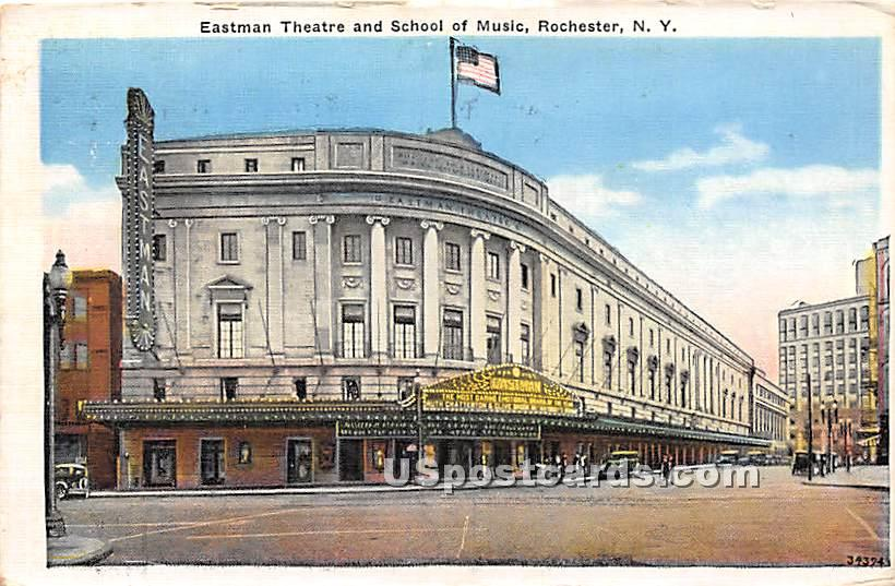 Eastman Theatre & School of Music - Rochester, New York NY Postcard