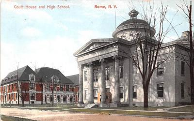 Court House & High School Rome, New York Postcard