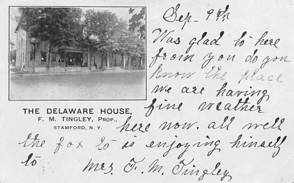 The Delaware House Stamford, New York Postcard