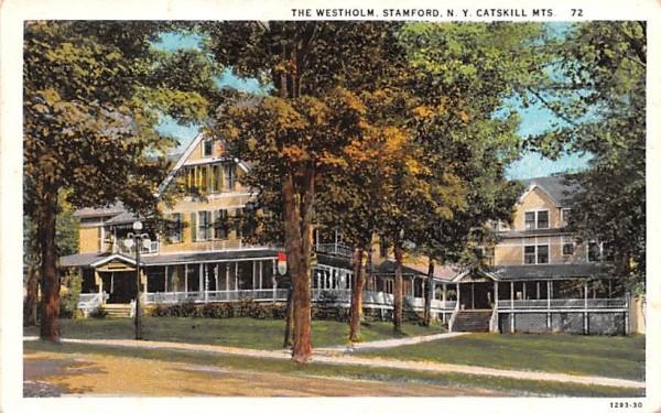 Westholm Stamford, New York Postcard