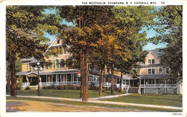 The Westholm Stamford, New York Postcard