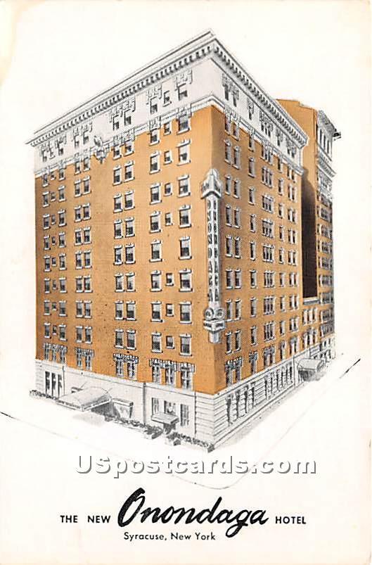 New Onondaga Hotel - Syracuse, New York NY Postcard
