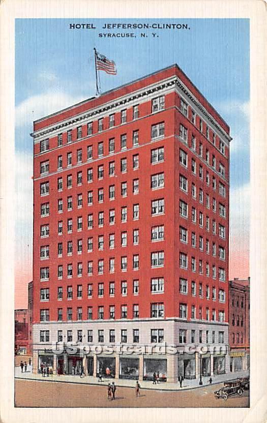 Hotel Jefferson Clinton - Syracuse, New York NY Postcard