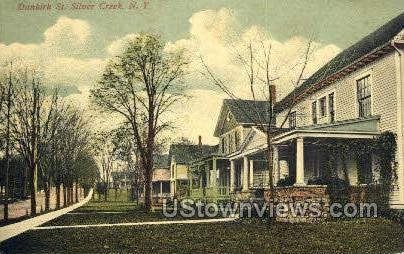 Dunkirk St. - Silver Creek, New York NY Postcard