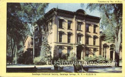 Saratoga Historical Society - Saratoga Springs, New York NY Postcard