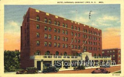 Hotel Saranac - Saranac Lake, New York NY Postcard