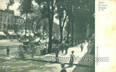 Broadway - Saratoga, New York NY Postcard