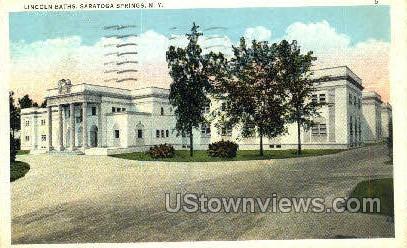 Lincoln Baths, Saratoga Spa - Saratoga Springs, New York NY Postcard