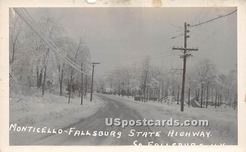 Monticello Fallsburg State Highway - South Fallsburg, New York NY Postcard