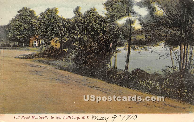 Toll Road Monticello - South Fallsburg, New York NY Postcard