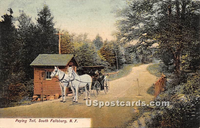 Paying Toll - South Fallsburg, New York NY Postcard