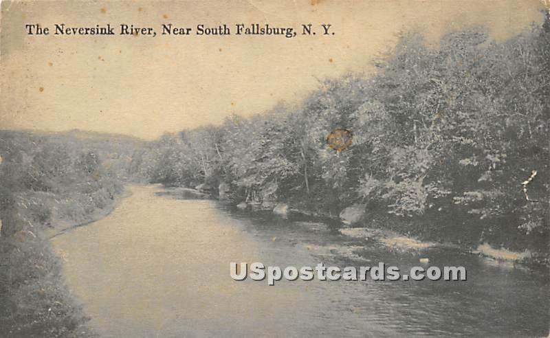 The Neversink River - South Fallsburg, New York NY Postcard