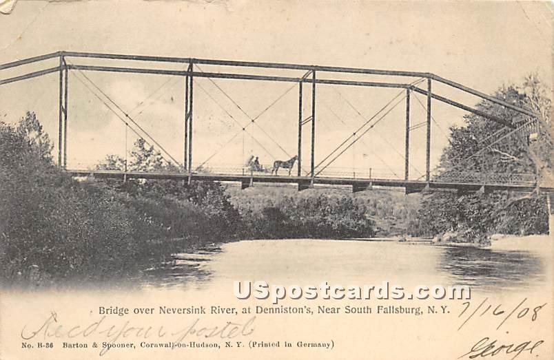 Bridge over Neversink River - South Fallsburg, New York NY Postcard